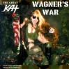 """WAGNER'S WAR"" CD PHOTOS"