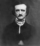"Tortured genius writer of such brilliant masterpieces as ""The Tell-Tale Heart"" and ""The Raven"", Poe is considered the Master of the Macabre and the Father of the Modern Detective Story and died penniless at the age of 40."