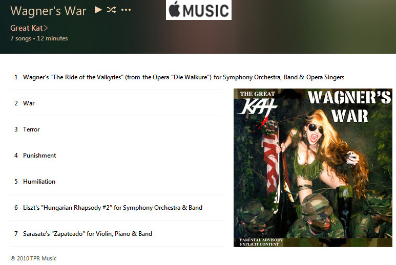 "APPLE MUSIC is NOW STREAMING The Great Kat's ""WAGNER'S WAR"" CD!"