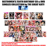 HAPPY 250th BIRTHDAY BEETHOVEN!!!! DEC 16! BEETHOVEN 250 BIRTHDAY COLLECTION! BEETHOVEN'S 250th BIRTHDAY GREAT KAT DVDS & CDS SINGLES SIGNED by The Great Kat Reincarnation of Beethoven!