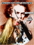 MUSIC OF THE FUTURE: BEETHOVEN & THE GREAT KAT!