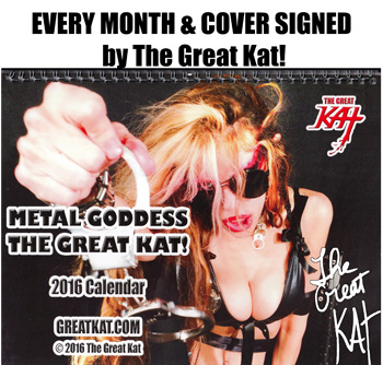"""NEW!! 2016 METAL CALENDAR """"METAL GODDESS THE GREAT KAT!"""" EVERY MONTH & COVER Personalized Autographed by The Great Kat ONLY $120.00!"""