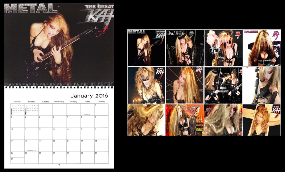 """THE GREAT KAT'S 2016 METAL CALENDAR """"METAL GODDESS THE GREAT KAT!"""" BOW & OBEY with 12 Months of HOT METAL DOMINATION from YOUR METAL GODDESS GREAT KAT! 8x11 Color Photo Wall Calendar!"""