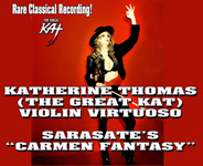 "RARE CLASSICAL VIOLIN RECORDING of KATHERINE THOMAS (THE GREAT KAT) virtuoso performance of SARASATE'S ""CARMEN FANTASY""! http://youtu.be/-9ZqFDapvjs"