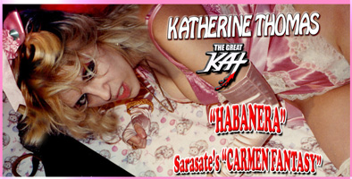 """HABANERA"" - HOT GYPSY VIOLIN RECORDING of KATHERINE THOMAS (THE GREAT KAT) performance of SARASATE'S ""CARMEN FANTASY"" from BIZET'S OPERA ""CARMEN""!"