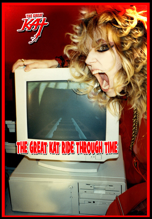 """""""DIGITAL BEETHOVEN ON CYBERSPEED"""" ERA'S FAMOUS THE GREAT KAT RIDE THROUGH TIME PHOTO!"""