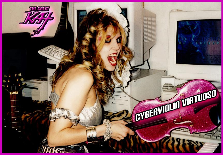 """DIGITAL BEETHOVEN ON CYBERSPEED"" ERA'S FAMOUS CYBERVIOLIN VIRTUOSO KAT PHOTO!"