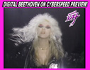 "DIGITAL BEETHOVEN ON CYBERSPEED CD-ROM/CD PREVIEW BY THE GREAT KAT! Watch at http://youtu.be/vaAr3Ls_lus. ""Digital Beethoven On Cyberspeed"" combines Classical Music and Metal in a wildly entertaining history of music�past, present and future�through the eyes of the world�s fastest guitar virtuoso, The Great Kat! WAKE UP!!!"