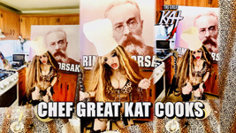 "CHEF GREAT KAT COOKS! From ""CHEF GREAT KAT COOKS RUSSIAN CAVIAR AND BLINI WITH RIMSKY-KORSAKOV"" VIDEO!!"