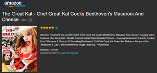 "NEW! WORLD PREMIERE of THE GREAT KAT'S ENTERTAINING & HILARIOUS NEW ""CHEF GREAT KAT COOKS BEETHOVEN'S MACARONI AND CHEESE"" COOKING VIDEO on AMAZON! WATCH at https://www.amazon.com/dp/B0741T1278"