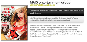 """MVD ENTERTAINMENT GROUP PRESENTS: """"CHEF GREAT KAT COOKS BEETHOVEN'S MACARONI AND CHEESE""""!"""
