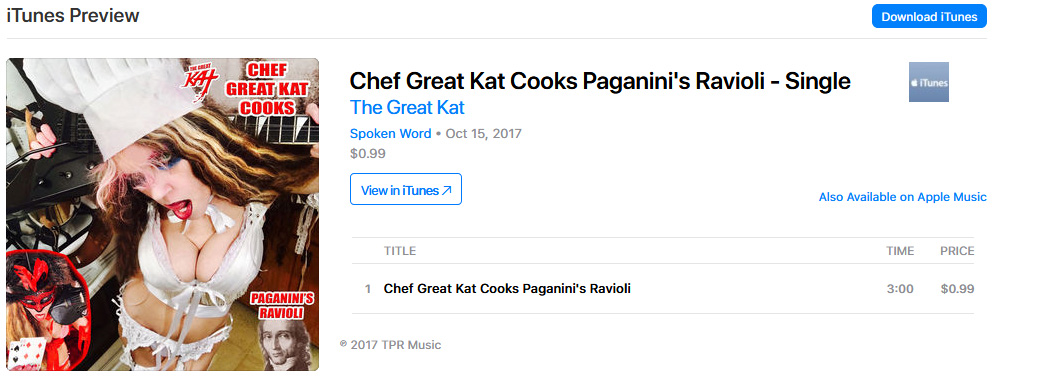 "PREMIERING on iTUNES & APPLE MUSIC: THE GREAT KAT'S NEW SINGLE ""CHEF GREAT KAT COOKS PAGANINI'S RAVIOLI"": Listen at  https://itunes.apple.com/us/album/chef-great-kat-cooks-paganinis-ravioli-single/id1297519978"