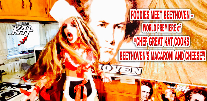 Foodies Meet Beethoven - World Premiere of Chef Great Kat Cooks Beethoven's Mac & Cheese on Amazon Video