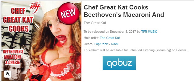"""QOBUZ has The Great Kat's """"CHEF GREAT KAT COOKS BEETHOVEN'S MACARONI AND CHEESE"""" for DOWNLOADS!"""
