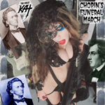 THE GREAT KAT'S CHOPIN'S FUNERAL MARCH RECORDING AND MUSIC VIDEO!