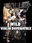 WILD VIOLIN DOMINATRIX