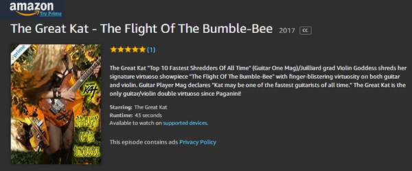 """AMAZON PREMIERES """"THE FLIGHT OF THE BUMBLE-BEE"""" Great Kat Music Video! WATCH at https://www.amazon.com/dp/B075FGMK5C The Great Kat """"Top 10 Fastest Shredders Of All Time"""" (Guitar One Mag)/Juilliard grad Violin Goddess shreds her signature virtuoso showpiece """"The Flight Of The Bumble-Bee"""" with finger-blistering virtuosity on both guitar and violin. Guitar Player Mag declares """"Kat may be one of the fastest guitarists of all time."""" The Great Kat is the only guitar/violin double virtuoso since Paganini!"""