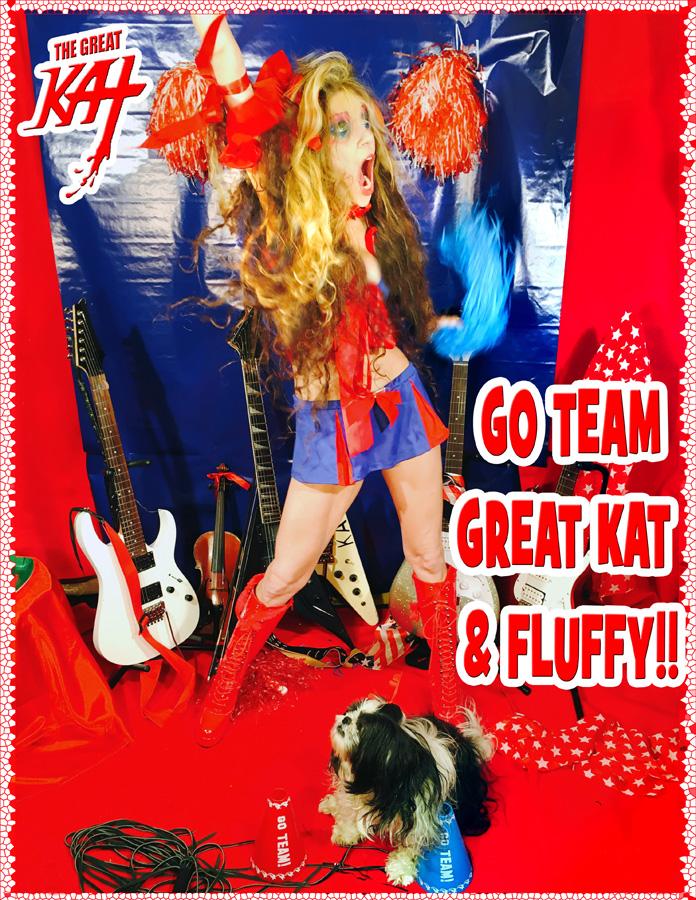 GO TEAM GREAT KAT & FLUFFY!!