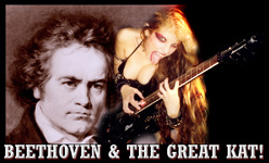 BEETHOVEN & THE GREAT KAT!