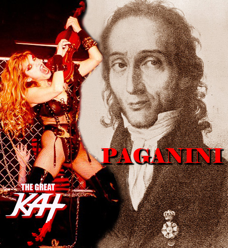THE GREAT KAT! NICCOLO PAGANINI!