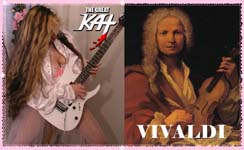 """COMING SOON TO ITUNES: THE GREAT KAT'S NEW VIVALDI'S """"THE FOUR SEASONS"""" SHRED MUSIC VIDEO! BAROQUE SHREDDING GUITAR/VIOLIN VIRTUOSITY!! STAY TUNED!"""