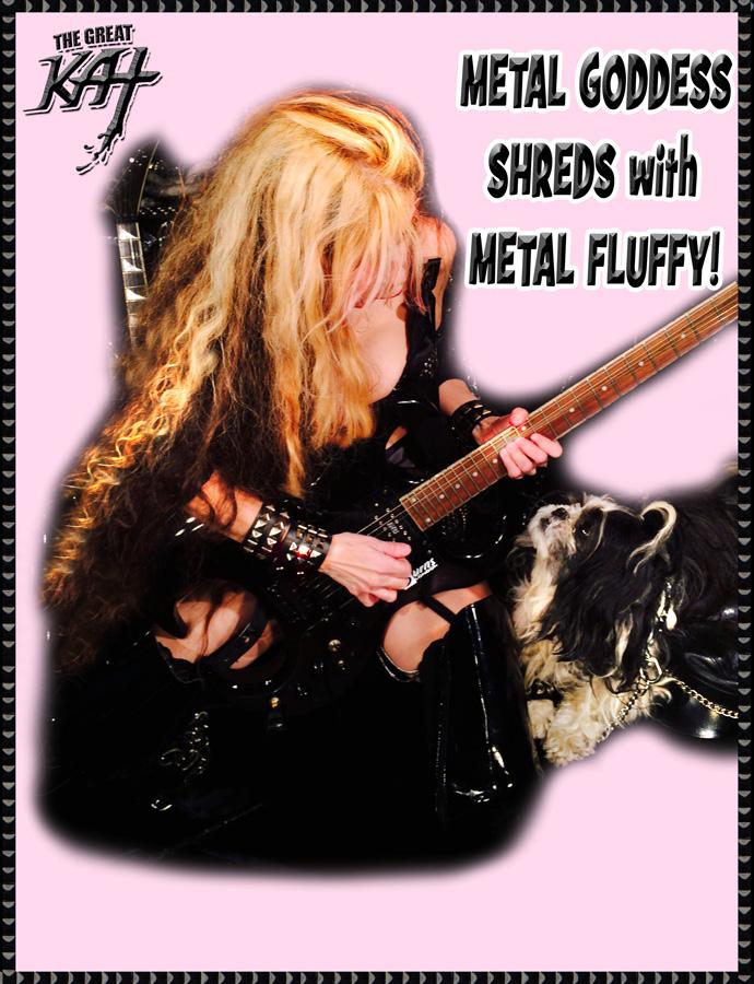 METAL GODDESS SHREDS WITH METAL FLUFFY!