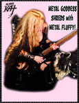 METAL GODDESS SHREDS WITH METAL FLUFFY!
