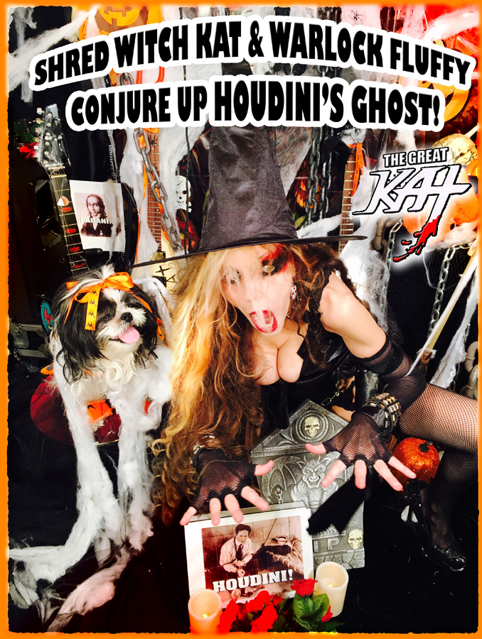 SHRED WITCH KAT & WARLOCK FLUFFY CONJURE UP HOUDINI'S GHOST!