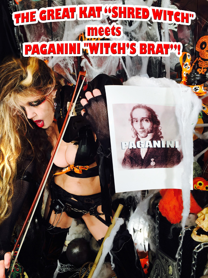 "THE GREAT KAT ""SHRED WITCH"" meets PAGANINI ""WITCH'S BRAT""!"