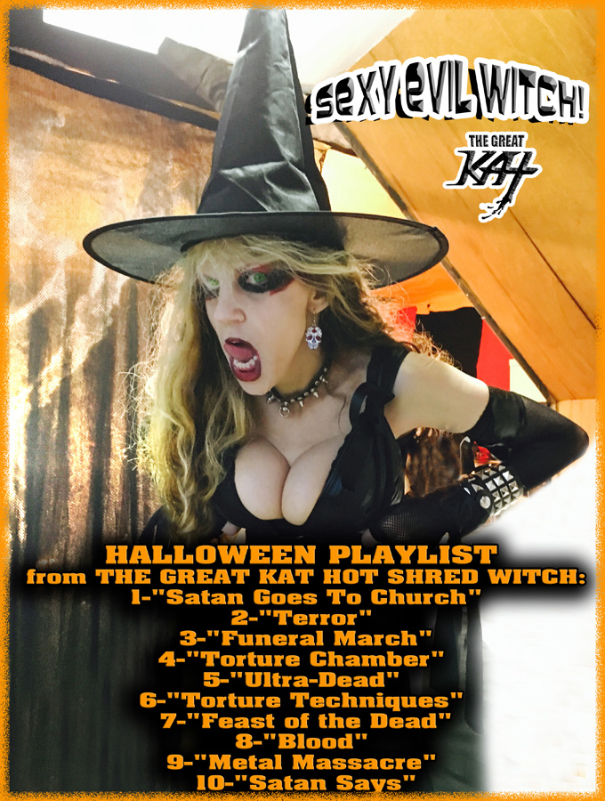HALLOWEEN PLAYLIST from THE GREAT KAT HOT SHRED WITCH!