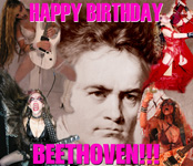 """HAPPY 242nd BIRTHDAY BEETHOVEN!!! (1770-1827)  Born on Dec. 16, 1770 in Bonn, Germany. LUDWIG VAN BEETHOVEN is the MOST FAMOUS and GREATEST CLASSICAL COMPOSER WHO EVER LIVED. Beethoven is remembered for his POWERFUL, ANGRY, GENIUS MUSIC and for composing the MOST EXCITING and INTENSE MUSIC IN HISTORY. The Greatest Composition in Musical History, Beethoven's SYMPHONY #9 """"THE CHORAL"""" (1824) was composed when he was TOTALLY DEAF!"""