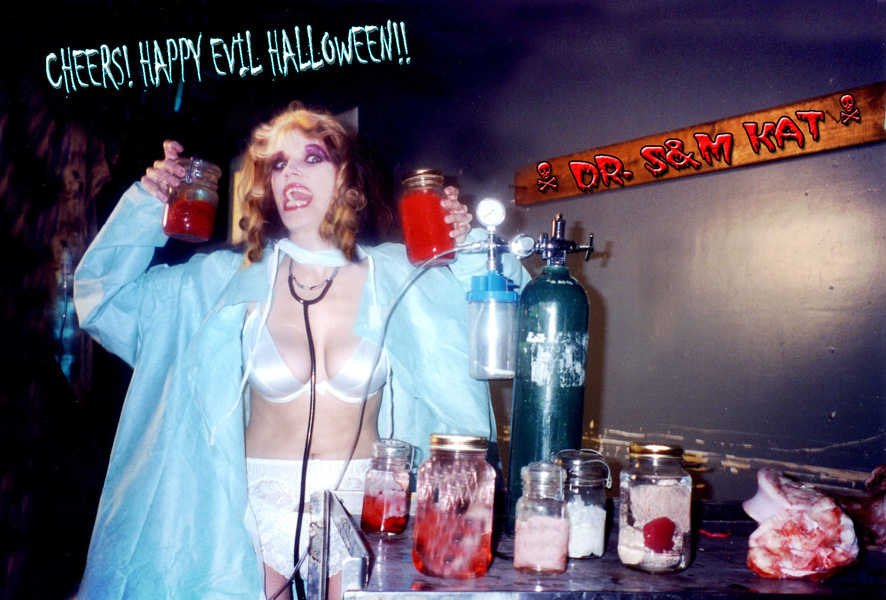 CHEERS! HAPPY EVIL HALLOWEEN!! From DR. S&M KAT!
