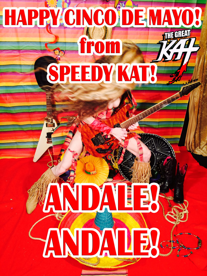 HAPPY CINCO DE MAYO! from SPEEDY KAT! ANDALE! ANDALE!