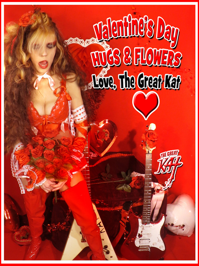 VALENTINE'S DAY HUGS & FLOWERS! LOVE, THE GREAT KAT!
