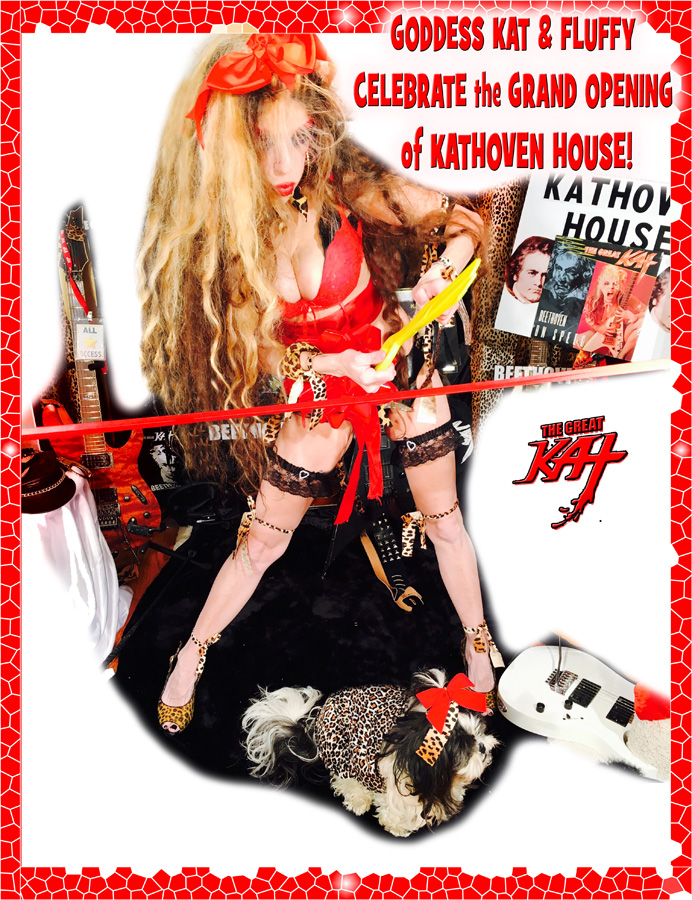 GODDESS KAT & FLUFFY CELEBRATE the GRAND OPENING of KATHOVEN HOUSE!