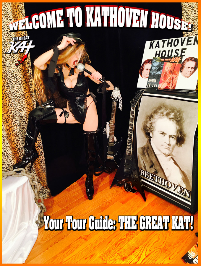 WELCOME TO KATHOVEN HOUSE! Your Tour Guide: THE GREAT KAT!