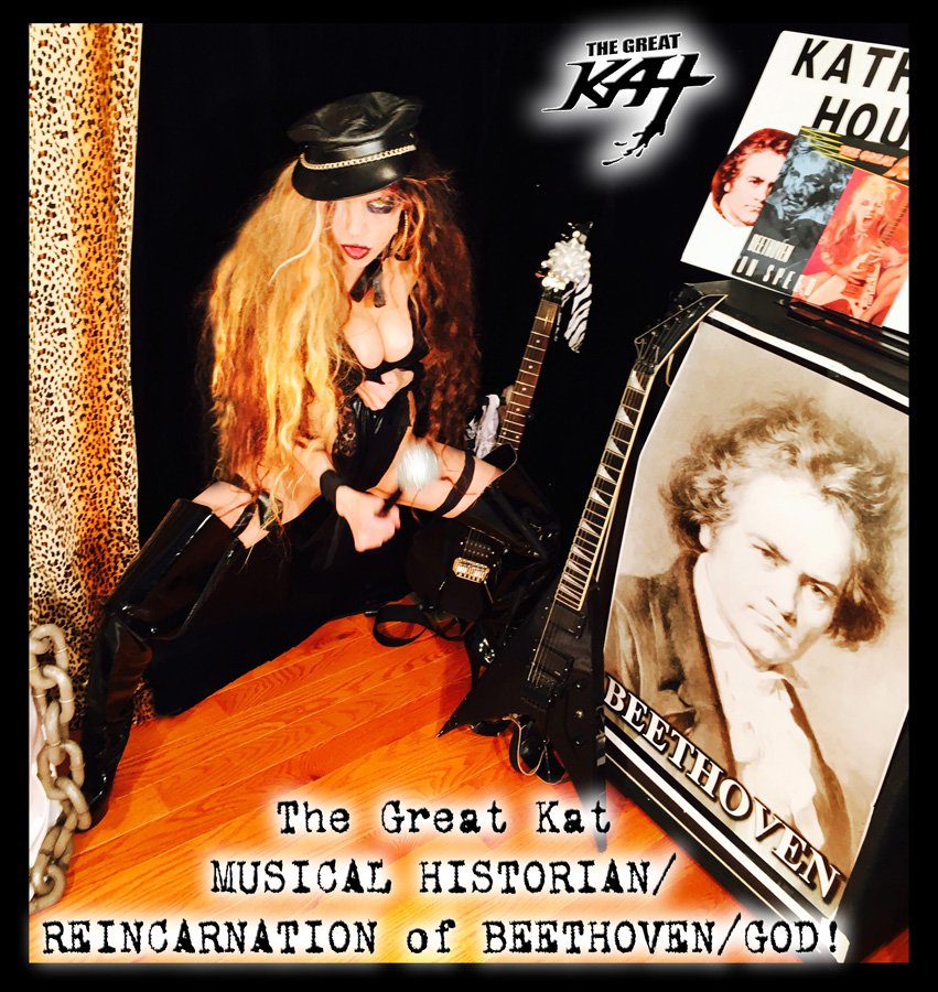 The Great Kat: MUSICAL HISTORIAN/REINCARNATION of BEETHOVEN/GOD!!