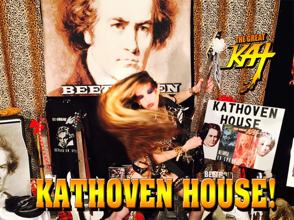 KAT + BEETHOVEN = KATHOVEN! KATHOVEN HOUSE!