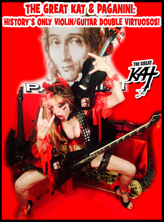 THE GREAT KAT & PAGANINI: HISTORY'S ONLY VIOLIN/GUITAR DOUBLE VIRTUOSOS!