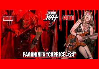 "AUTHENTIC PAGANINI'S ""CAPRICE #24"" Shredded by THE GREAT KAT on CLASSICAL VIOLIN & SHRED GUITAR! THE GREAT KAT and PAGANINI are the ONLY GUITAR/VIOLIN DOUBLE VIRTUOSOS in HISTORY!"