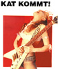 "The Great Kat Poster ""KAT KOMMT!"" (""KAT COMES!"") in German Magazine!!"