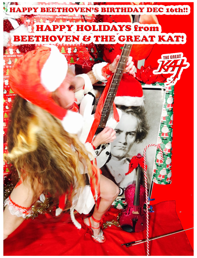 "HAPPY BEETHOVEN'S BIRTHDAY DEC 16th!! HAPPY HOLIDAYS from BEETHOVEN & THE GREAT KAT!  from ""SANTA BEETHOVEN"" HOLIDAY KAT PHOTOS!"