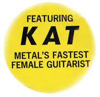 "ORIGINAL""KAT METAL'S FASTEST FEMALE GUITARIST"" STICKER from ""SATAN SAYS"""