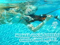 MERMAID VIOLIN GODDESS SHREDS UNDERWATER!