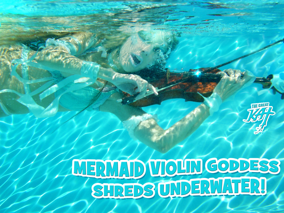UNDERWATER KAT PHOTO!!! MERMAID VIOLIN GODDESS SHREDS UNDERWATER!
