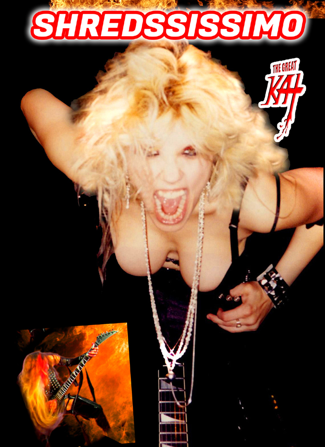 Shred Legend The Great Kat Shreds �SHREDSSISSIMO� - Prestissimo/Shred - on the new VIDEO with a BLAST of NON-STOP SHREDDING Guitar insanity, trademark brutal speed metal riffs, blistering NeoClassical Shred runs and lightning speed guitar solos!