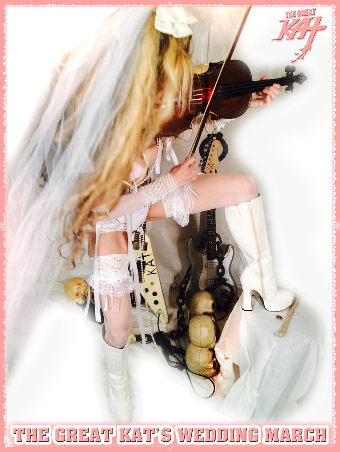 THE GREAT KAT'S WEDDING MARCH!