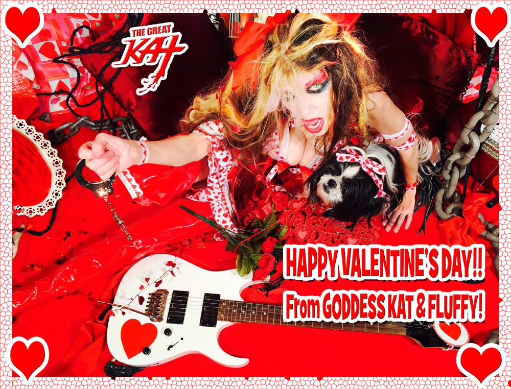 HAPPY VALENTINE'S DAY From GODDESS KAT & FLUFFY!