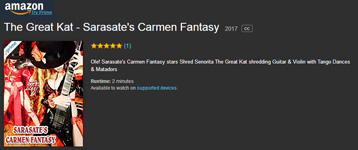 "WORLD PREMIERE of THE GREAT KAT'S SARASATE'S ""CARMEN FANTASY"" MUSIC VIDEO on AMAZON! WATCH at https://www.amazon.com/dp/B072MS3PXYm ""Ole! Sarasate's Carmen Fantasy stars Shred Senorita The Great Kat shredding Guitar & Violin with Tango Dances & Matadors"" https://www.amazon.com/dp/B072MS3PXY  From Upcoming Great Kat DVD!"