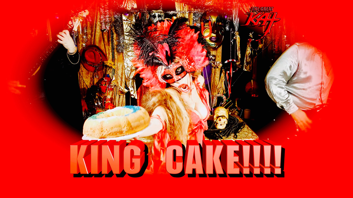 """KING CAKE!!!! From THE GREAT KAT'S BAZZINI'S """"THE ROUND OF THE GOBLINS"""" MUSIC VIDEO!!!"""